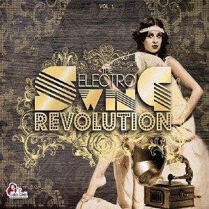 Electro Swing Revolu