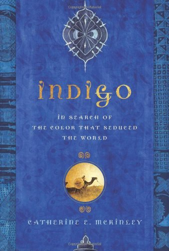 Indigo: In Search of the Color That Seduced the World (Indigo Tomatoes compare prices)