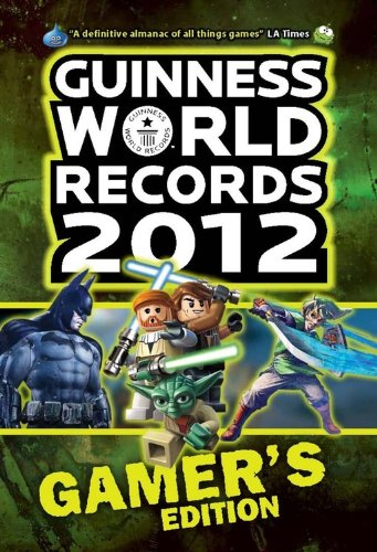 Guinness World Records 2012 Gamer's Edition (Guinness World Records Gamer's Edition)