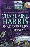 Charlaine Harris Shakespeare's Christmas: A Lily Bard Mystery