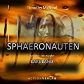 Lake Land (Sphaeronauten 1) | [Timothy McNeal]