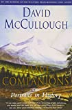 Brave Companions: Portraits In History (0671792768) by McCullough, David