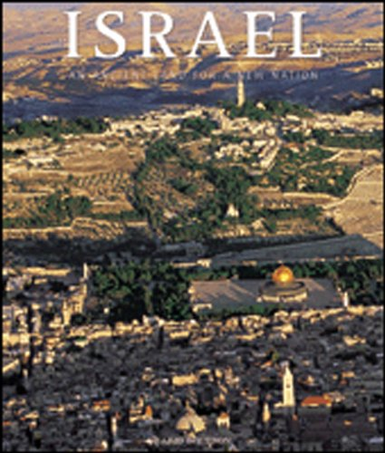 Israel: An Ancient Land For A Young Nation (Exploring Countries Of The World)