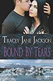 img - for Bound by Tears (Cauld Ane Series) (Volume 6) book / textbook / text book