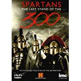 Spartans - The Last Stand Of The 300 [DVD]by Jeffery A. Baker