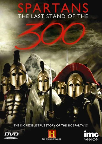 Spartans - The Last Stand Of The 300 [DVD]
