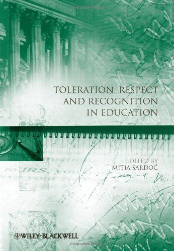 Toleration, Respect and Recognition in Education (Educational Philosophy and Theory Special Issues)