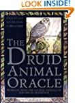 The Druid Animal Oracle: Working with...