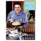 Emeril's Potluck: Comfort Food with a Kicked-Up Attitude ~ Emeril Lagasse