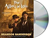 Brandon Sanderson The Alloy of Law (Mistborn)