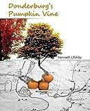 img - for Donderburg's Pumpkin Vine book / textbook / text book