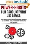 Power-Habits f�r Produktivit�t und Er...
