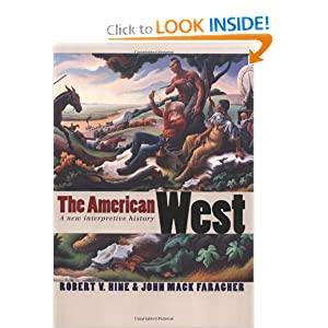 The American West: A New Interpretive History (The Lamar Series in Western History) by