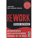 Rework - R�ussir autrementpar Jason Fried