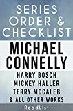 Michael Connelly Series Order & Checklist: Harry Bosch series, Mickey Haller series, Terry McCaleb series, Plus Character List, All Short Stories, Stand-Alone     for Each Novel (Series List Book 2)