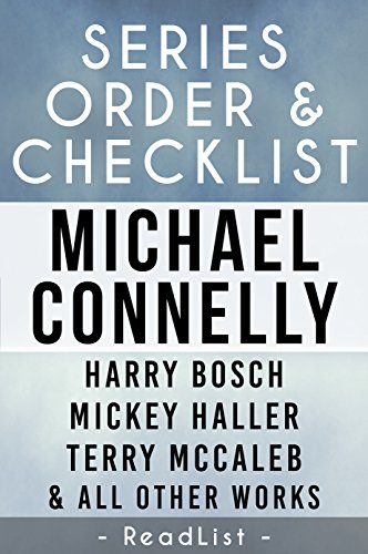 Michael Connelly Series Order & Checklist: Harry Bosch series, Mickey Haller series, Terry McCaleb series, Plus Character List, All Short Stories, Stand-Alone ... for Each Novel (Series List Book 2) (Bosch Series Connelly compare prices)