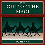 The Gift of the Magi and The Last Leaf | O. Henry