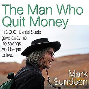 The Man Who Quit Money Audiobook