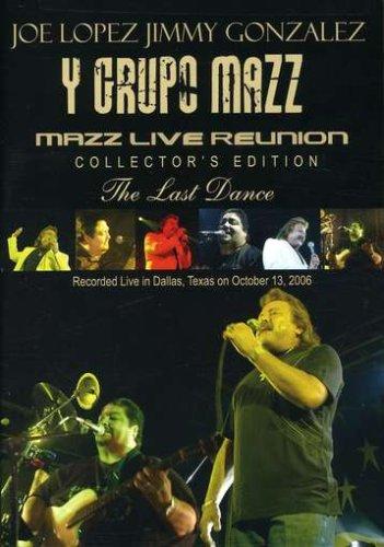 Lopez/Gonzalez y Grupo Mazz: Last Dance - Mazz Live Reunion