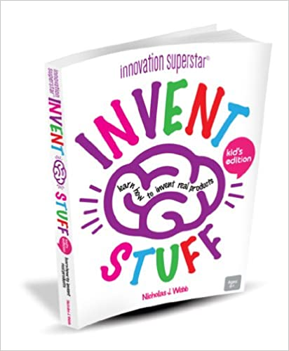Invent Stuff-Kids Edition