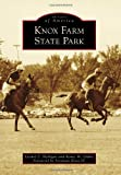 Knox Farm State Park (Images of America)