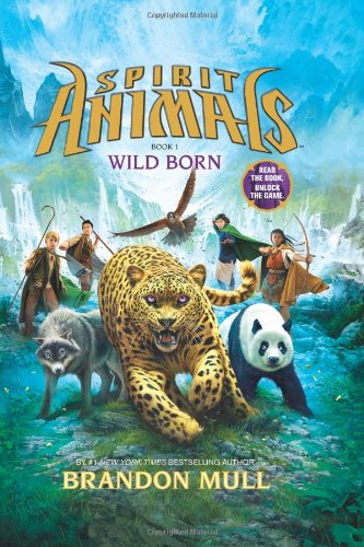 Spirit Animals Wild Born by Brandon Mull