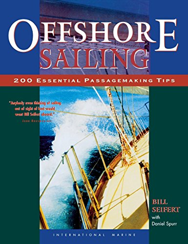 Offshore Sailing: 200 Essential Passagemaking Tips