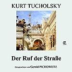 Der Ruf der Straße   Kurt Tucholsky