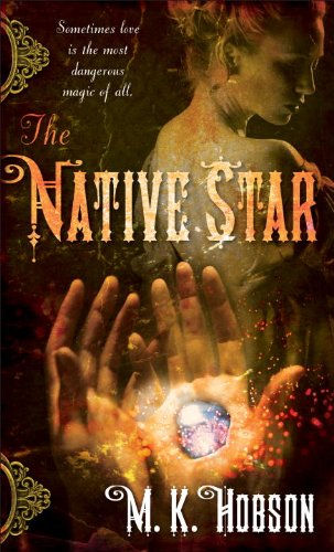 The Native Star (The Native Star, #1)