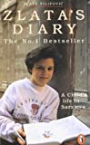 Zlata's Diary: A Child's Life in Sarajevo (Puffin Non-fiction) (0140374639) by Filipovic, Zlata