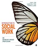 img - for Introduction to Social Work: An Advocacy-Based Profession (Social Work in the New Century) book / textbook / text book