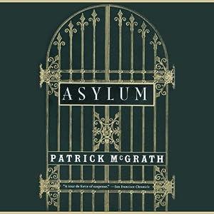 Asylum | [Patrick McGrath]