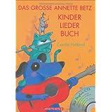 """Das gro�e Annette Betz Kinderliederbuchvon """"Carola Holland"""""""