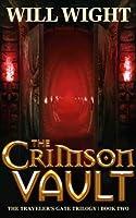 The Crimson Vault (The Traveler's Gate Trilogy Book 2) (English Edition)