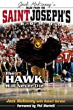 img - for Tales from the St. Joseph's Hardwood: The Hawk Will Never Die book / textbook / text book