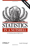 img - for By Sarah Boslaugh Statistics in a Nutshell (Second Edition) book / textbook / text book