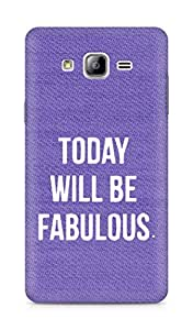 AMEZ today will be fabulous Back Cover For Samsung Galaxy ON7