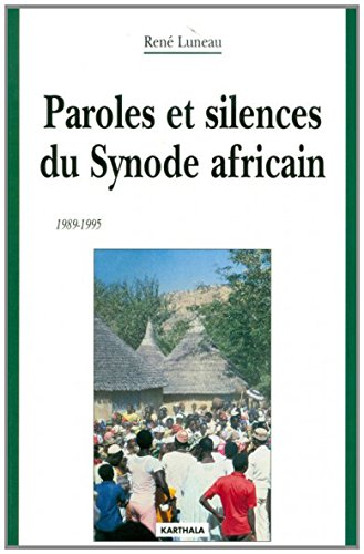 Paroles et silences du Synode africain, 1989-1995