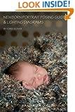 Newborn Portrait Posing Guide & Lighting Diagrams