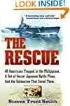 The Rescue: A True Story of Courage a...