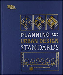 Planning And Urban Design Standards American Planning