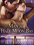 Man from Half Moon Bay: A Loveswept Classic Romance (Sedikhan)