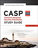 CASP CompTIA Advanced Security Practitioner Study Guide: Exam CAS-001 (Comptia Study Guide)