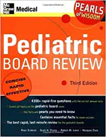Pediatric Board Review: Pearls of Wisdom, Third Edition 3rd Edition by