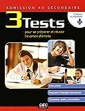 Admission au secondaire: 3 tests pour se préparer et réussir l'examen d'entrée