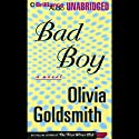 Bad Boy Audiobook by Olivia Goldsmith Narrated by Susan Ericksen