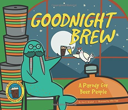 Download Goodnight Brew: A Parody for Beer People