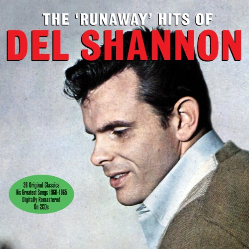 DEL SHANNON - The Runaway Hits Of Del Shannon - Zortam Music