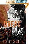 BREAK ME (TBX Book 1)