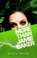 More Than Jamie Baker (Jamie Baker Trilogy Book 2)
